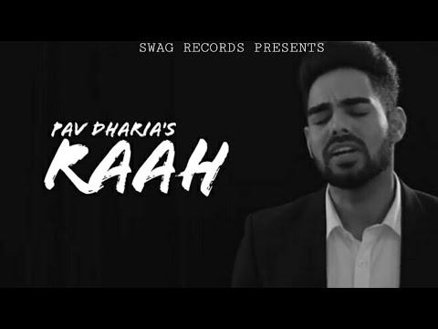 Pav Dharia-Raah (Full song) | Rokiebeats | New Punjabi Song 2018 | Swag Records