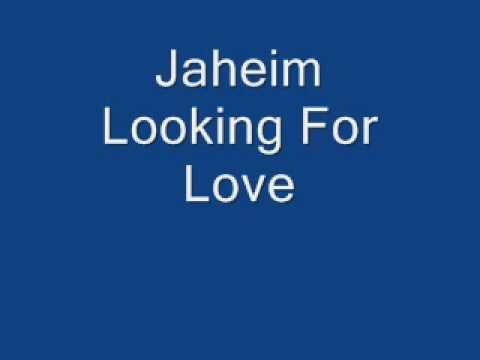 Jaheim - Looking For Love