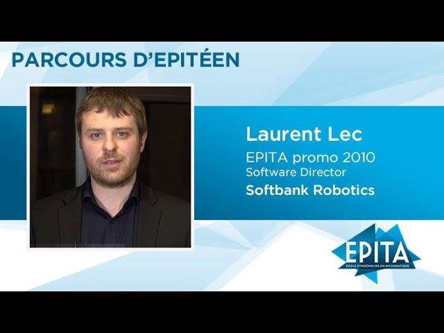 Parcours d'Epitéen - Laurent Lec (promo 2010) - Softbank Robotics