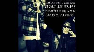 REST IN PEACE-BROWNSIDE (DEDICATED TO MY CARNAL-OSCAR (SHADOW) SANCHEZ R.I.P. 5/30/93-1/2/12