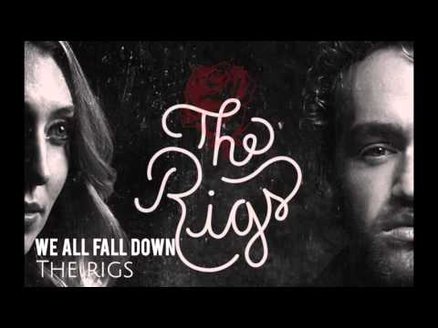 The Rigs - We All Fall Down (Audio)