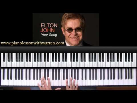 "How to play ""Your Song"" by Elton John"