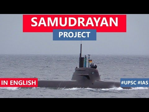 India's Manned Deep Sea SAMUDRAYAAN Project, Know All About Deep Sea Mining, Current Affairs 2019