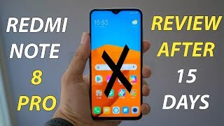 REDMI NOTE 8 PRO FULL REVIEW AFTER 15 DAYS | REDMI NOTE 8 PRO ALL PROBLEMS AND PROS AND CONS