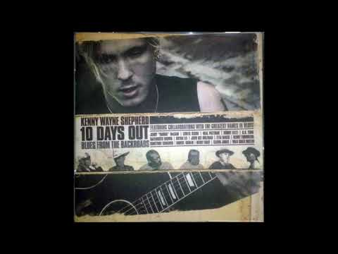 Kenny Wayne Shepherd – 10 Days Out: Blues From The Backroad - Red Rooster