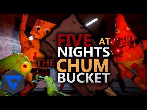 FIVE NIGHTS AT THE CHUM BUCKET : BOB ESPONJA ESTA POSEIDO ! NOCHE 1| FIVE NIGHTS AT FREDDY'S FANGAME