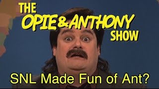 Opie & Anthony: SNL Made Fun of Ant? (01/13/11)