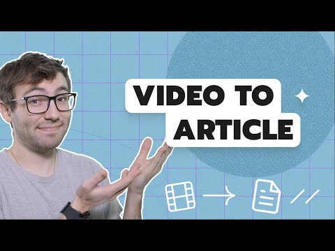 Video to Article #0