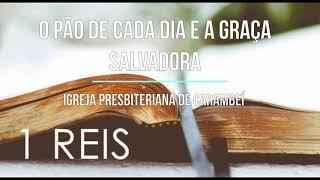 O PÃO DE CADA DIA E A GRAÇA SALVADORA