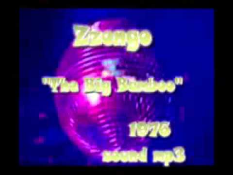 Zzongo - The Big Bamboo 1976 CBS Records