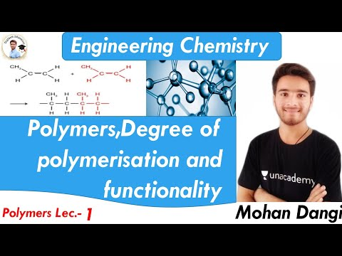 Polymers | Engineering chemistry | degree of polymerisation | functionality of polymer | mohan dangi
