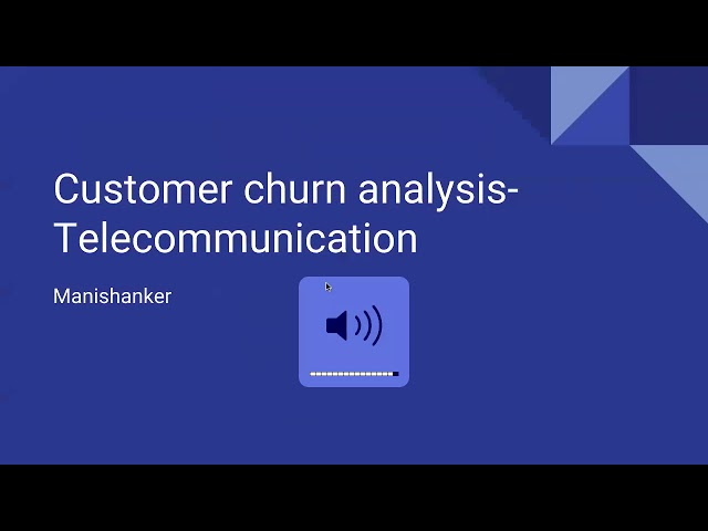 Project -2 : Session 1 _Churn in Telecom Industry_18112018