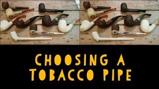 Pipe Smoking - Choosing Your First Pipe