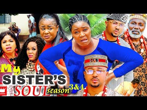 My Sister's Soul Season 3&4 #Trending 2021Chizzy Alichi, Uju Okoli Nigerian Nollywood Movie.