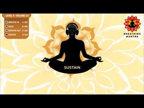 Guided Breathing Mantra (4 - 8 - 8 - 8) Pranayama Yoga Breathing Exercise (Level 4 - Volume 14)