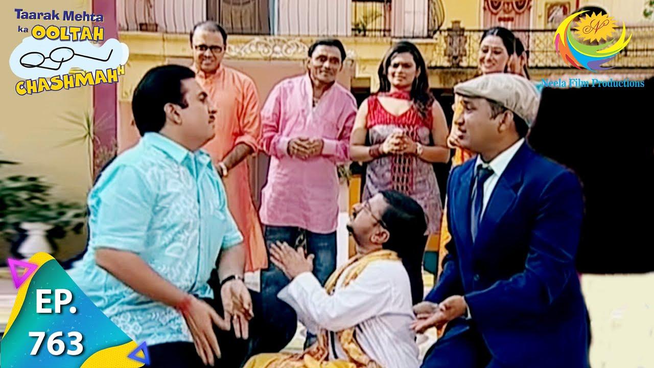 Download Taarak Mehta Ka Ooltah Chashmah - Episode 763 - Full Episode