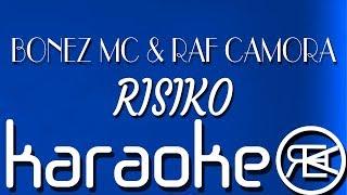 BONEZ MC & RAF CAMORA - RISIKO | Karaoke Instrumental