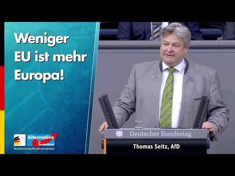 Weniger EU ist mehr Europa! - Thomas Seitz - AfD-Fraktion im Bundestag
