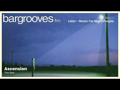 Bargrooves Later - Music For Night People - CD 1