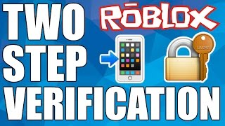ROBLOX Two Step Verification Tutorial - How To Keep Your Account Secure!