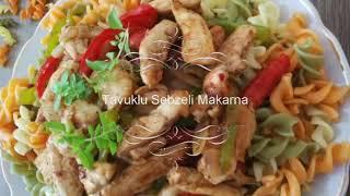 Tavuklu Sebzeli Makarna / çok kolay tarifler