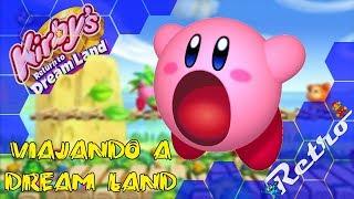 Viajando a Dream Land | Kirby