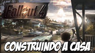 Fallout 4 - Construindo a casa e o acampamento