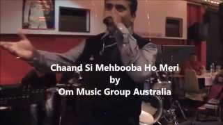 Chaand si Mehbooba Ho Live Performance by Amitabh Singh   Om Music Group Australia