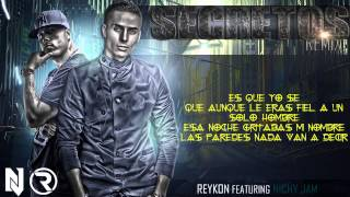 Reykon Ft. Nicky Jam - Secretos (Official Remix) |Con Letra / Lyrics| ® 2014