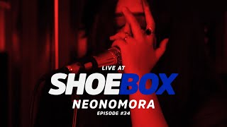 Neonomora Live at Shoebox Sessions | Shoebox #34