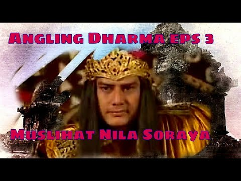 Angling Dharma Episode 3 - Muslihat Nila Saroya