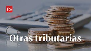 ¿Cómo debería ser la reforma tributaria que el país necesita? | Foros Semana