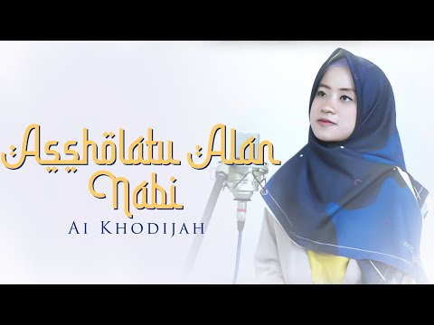 Assholatu Alan Nabi Cover By Ai Khodijah Official Audio Video