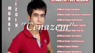 Murat Kizgin -Cenazem offffffffffffff offffffffffffff