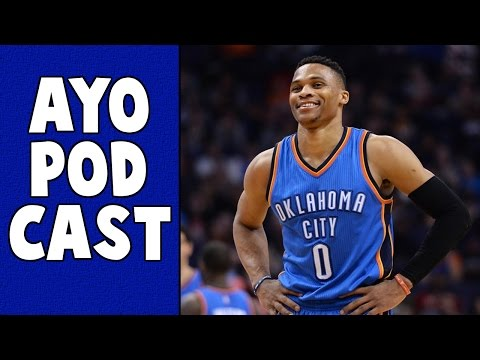 AyoPodcast: Russell Westbrook isn't an All-Star Starter