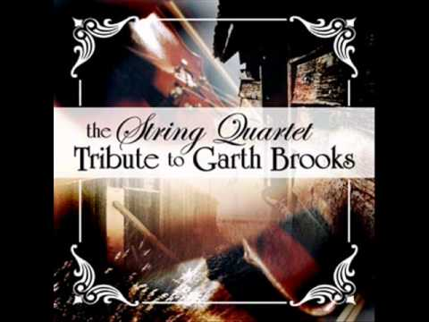 The String Quartet Tribute to Garth Brooks - The Dance