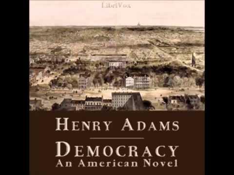 Democracy - An American Novel (FULL Audiobook)