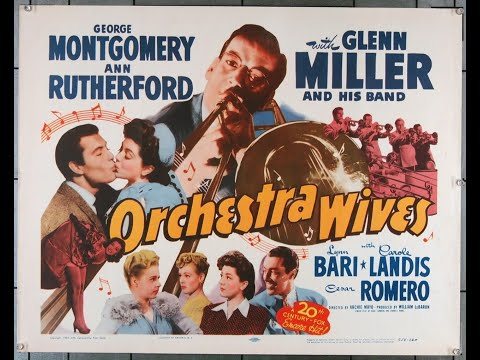 ORCHESTRA WIVES (1942) Theatrical Trailer - George Montgomery, Ann Rutherford, Glenn Miller