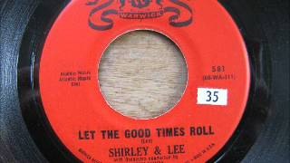 """Keep Loving Me"" / ""Let The Good Times Roll"" - Shirley & Lee"