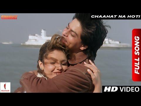 Chaahat Na Hoti  Alka Yagnik, Vinod Rathod  Chaahat  Shah Rukh Khan, Pooja Bhatt