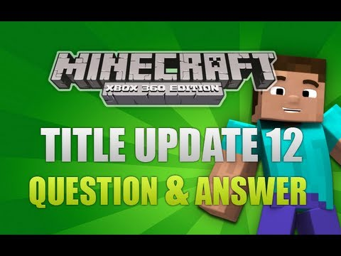 "Minecraft xbox 360 title update 12"" question & answer (new."