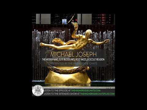 Michael Joseph | The Hidden Hand, Elite Bloodlines, Root Races, & Occult Religion