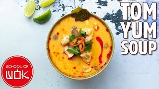 Super Easy Tom Yum Soup Recipe!  Wok Wednesdays