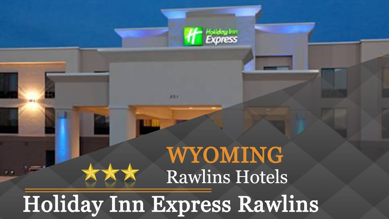 Holiday Inn Express Rawlins Hotels Wyoming