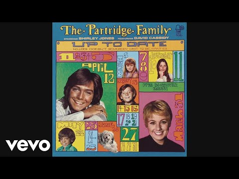 The Partridge Family - Doesn't Somebody Want to Be Wanted (Audio)