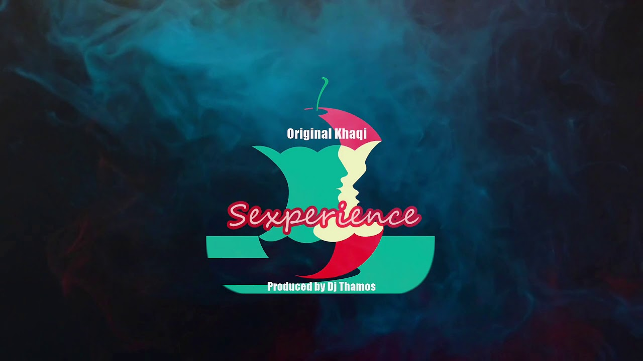 Sexperience – Khaqi (official audio)