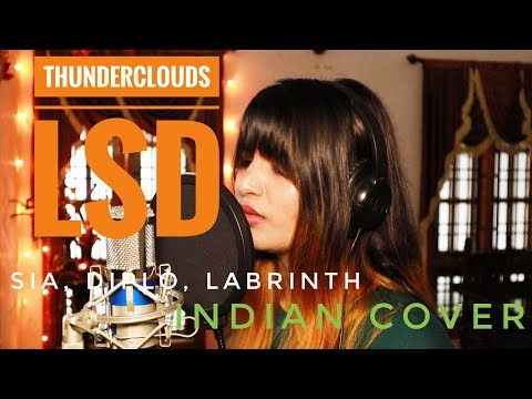 LSD - Thunderclouds Ft. Sia, Diplo, Labrinth | Cover |