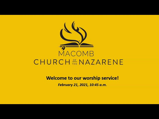 Sunday Morning Worship - February 21, 2021