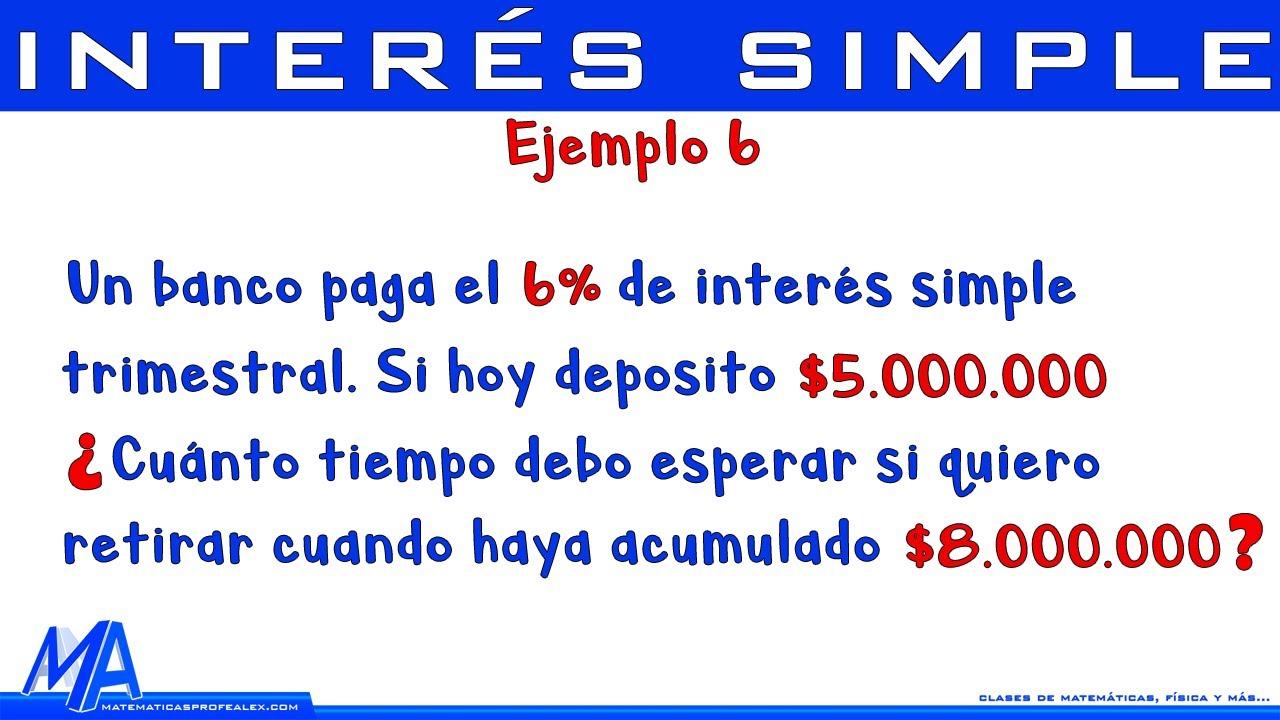 Interés simple | Ejemplo 6