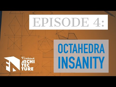 📐arch-drawing-show-episode-4---octahedra-insanity